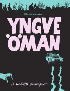 Yngve Öman (e-bok) av Dennis Eriksson