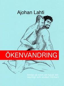 Ökenvandring (e-bok) av Ajohan Lahti, Haldor Øv