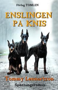 Enslingen på Knis (e-bok) av Tommy Lennartzon