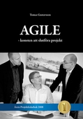 Agile - konsten att slutföra projekt