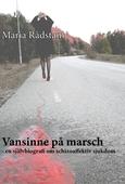 Vansinne på marsch