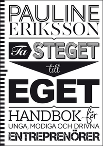 Ta steget till eget (e-bok) av Pauline Eriksson