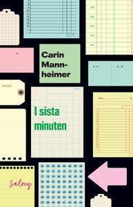 I sista minuten (e-bok) av Carin Mannheimer