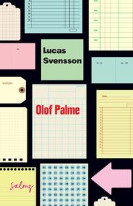 Olof Palme (e-bok) av Lucas Svensson