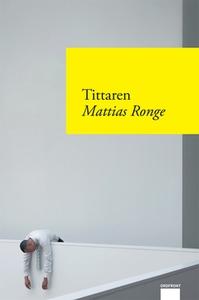Tittaren (e-bok) av Mattias Ronge