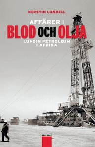Affärer i blod och olja (e-bok) av Kerstin Lund