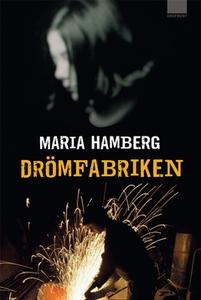 Drömfabriken (e-bok) av Maria Hamberg
