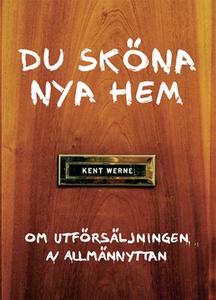 Du sköna nya hem (e-bok) av Kent Werne