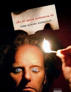 Låt de gamla drömmarna dö (e-bok) av John Ajvid