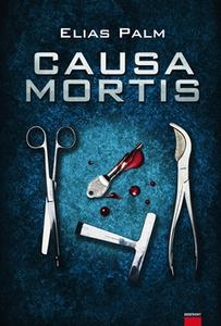 Causa mortis (e-bok) av Elias Palm