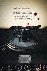 Konsten att döda (e-bok) av Sören Bondeson