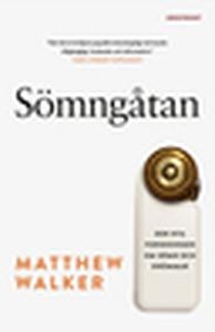 Sömngåtan (e-bok) av Matthew Walker