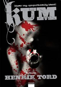 KUM (e-bok) av Henrik Tord, Tord Henrik
