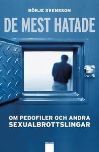 De mest hatade (e-bok) av Svensson Börje