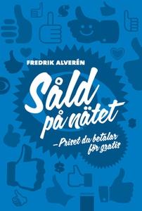 Såld på nätet (e-bok) av Fredrik Alverén