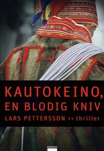 Kautokeino (e-bok) av Lars Pettersson