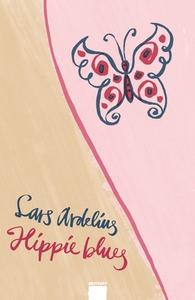 Hippie blues (e-bok) av Lars Ardelius