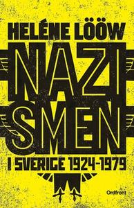 Nazismen i sverige 1924-1979 (e-bok) av Heléne
