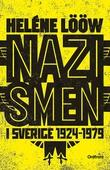 Nazismen i sverige 1924-1979