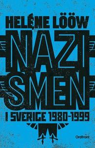 Nazismen i sverige 1980-1999 (e-bok) av Heléne