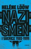 Nazismen i sverige 1980-1999