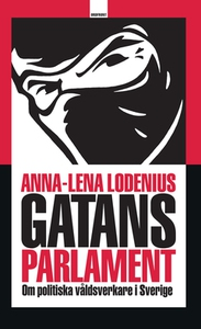 Gatans parlament (e-bok) av Anna-Lena Lodenius