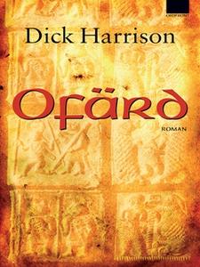 Ofärd (e-bok) av Dick Harrison