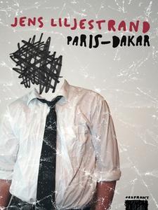 Paris - Dakar (e-bok) av Jens Liljestrand