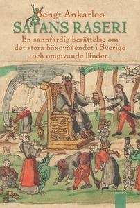 Satans raseri (e-bok) av Bengt Ankarloo