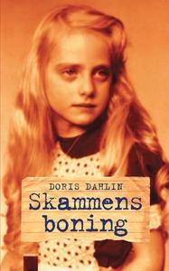 Skammens boning (e-bok) av Doris Dahlin