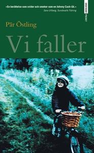 Vi faller (e-bok) av Pär Östling