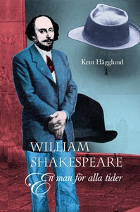 William Shakespeare (e-bok) av Kent Hägglund