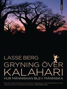 Gryning över Kalahari (e-bok) av Lasse Berg