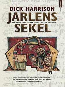 Jarlens sekel (e-bok) av Dick Harrison