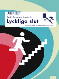 Lyckliga slut (e-bok) av Susanna Alakoski (red.