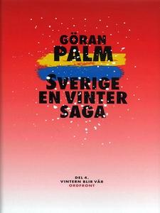 Sverige, en vintersaga (e-bok) av Göran Palm