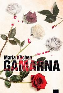 Gamarna (e-bok) av Maria Küchen