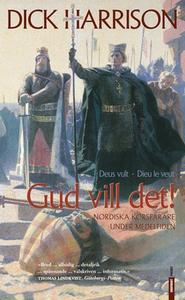 Gud vill det (e-bok) av Dick Harrison