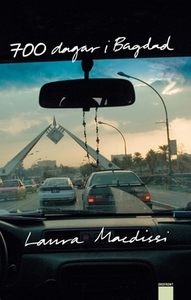 700 dagar i Bagdad (e-bok) av Laura Macdissi