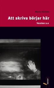 Att skriva börjar här (e-bok) av Maria Küchen