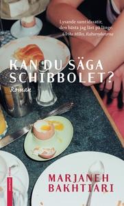 Kan du säga Schibbolet (e-bok) av Marjaneh Baht