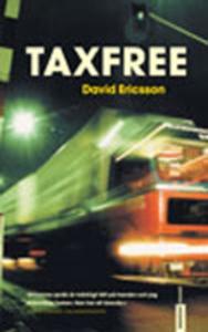 Taxfree (e-bok) av David Ericsson