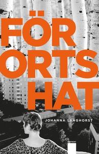 Förortshat (e-bok) av Johanna Langhorst