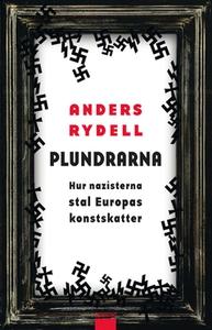 Plundrarna (e-bok) av Anders Rydell