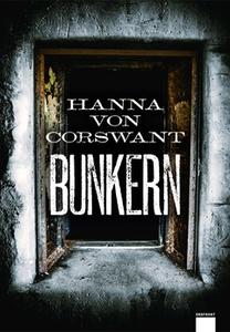 Bunkern (e-bok) av Hanna von Corswant
