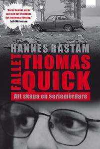 Fallet Thomas Quick (e-bok) av Hannes Råstam