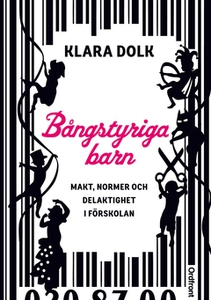 Bångstyriga barn (e-bok) av Klara Dolk
