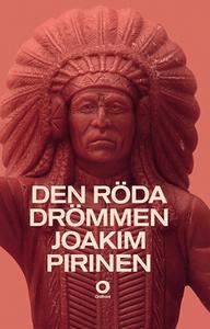 Den röda drömmen (e-bok) av Joakim Pirinen