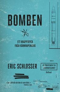 Bomben (e-bok) av Eric Schlosser