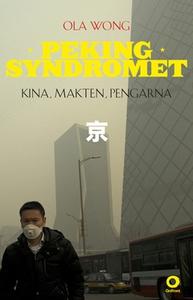 Pekingsyndromet (e-bok) av Ola Wong